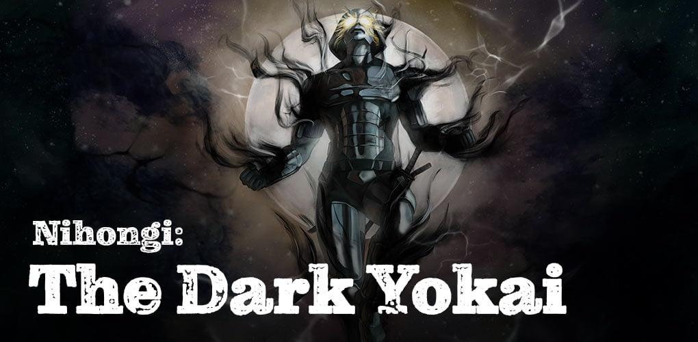 Nihongi The Dark Yokai